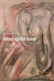 Alma della luna Ebook di  Tiziana M. L. Gazzola, Tiziana M. L. Gazzola