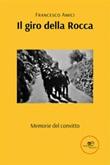 Il giro della Rocca Ebook di  Francesco Amici, Francesco Amici