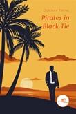 Pirates in black tie Ebook di  Deborah Young, Deborah Young