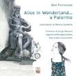 Alice in Wonderland... a Palermo Libro di  Gino Pantaleone
