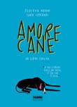 Amorecane. Un libro sincero. Ediz. illustrata Ebook di  Federica Nanni