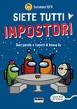 Siete tutti impostori. Dieci parodie a fumetti di Among us. 100% non ufficiale! Ebook di Sotomaior10TV