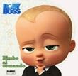 Baby Boss. Bimbo al comando