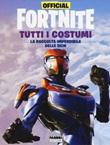 Official Fortnite. Tutti i costumi Libro di