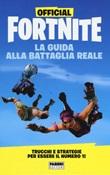 Official Fortnite. La guida alla Battaglia Reale Libro di