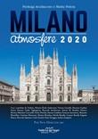 Milano Atmosfere 2020. Per non dimenticare. Ediz. illustrata Libro di  Pierluigi Arcidiacono, Mattia Pistoia