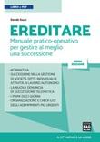 Ereditare. Manuale pratico-operativo per gestire al meglio una successione Ebook di  Davide Guzzi