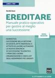 Ereditare. Manuale pratico-operativo per gestire al meglio una successione. Con e-book Libro di  Davide Guzzi