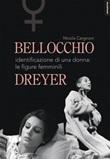 Bellocchio/Dreyer. Identificazione di una donna: le figure femminili Libro di  Nicola Cargnoni
