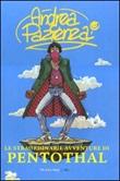 Le straordinarie avventure di Penthotal Libro di  Andrea Pazienza