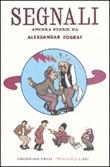 Segnali. Ancora storie di Aleksandar Zograf Libro di  Aleksandar Zograf