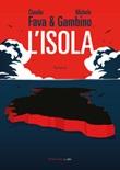 L' isola Ebook di  Michele Gambino, Claudio Fava