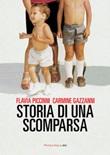Storia di una scomparsa Ebook di  Flavia Piccinni, Carmine Gazzani
