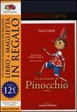 Le avventure di Pinocchio. Ediz. integrale. Con gadget Libro di  Carlo Collodi