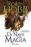 La nave della magia. I mercanti di Borgomago Ebook di  Robin Hobb