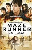 La fuga. Maze Runner. Vol. 2: Libro di  James Dashner