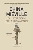 Gli ultimi giorni della nuova Parigi Ebook di  China Miéville