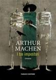 I tre impostori Ebook di  Arthur Machen