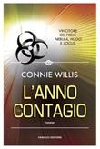L' anno del contagio Ebook di  Connie Willis