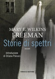 Storie di spettri Ebook di  Mary Wilkins Freeman