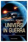 Universi in guerra Ebook di  Gareth L. Powell