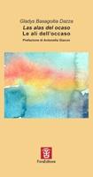 Las alas del ocaso-Le ali dell'occaso Libro di  Gladys Basagoitia Dazza