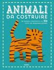 Animali da costruire Libro di  Anton Poitier