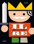 Il piccolo re. Ediz. a colori Libro di  Taro Miura