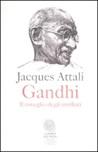 Gandhi. Il risveglio degli umiliati