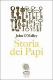 Storia dei papi Libro di  John W. O'Malley