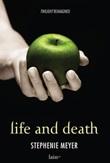 Life and death. Twilight reimagined Ebook di  Stephenie Meyer