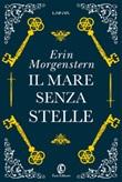 Il mare senza stelle Ebook di  Erin Morgenstern