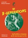 The B-generations. Sull'utilità e il danno dei B-movies per la vita Ebook di