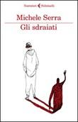 Gli sdraiati Libro di  Michele Serra