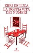 La doppia vita dei numeri Libro di  Erri De Luca