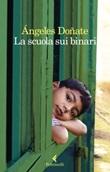 La scuola sui binari Libro di  Ángeles Doñate