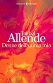 Donne dell'anima mia Libro di  Isabel Allende
