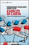 Eserciti di carta. Come si fa informazione in Italia