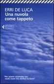 Una nuvola come tappeto Libro di  Erri De Luca