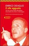 Il vile agguato. Chi ha ucciso Paolo Borsellino. Una storia di orrore e menzogna