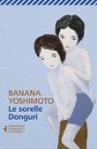 Le sorelle Donguri Libro di  Banana Yoshimoto