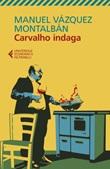 Carvalho indaga Libro di  Manuel Vázquez Montalbán