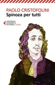 Spinoza per tutti Libro di  Paolo Cristofolini