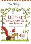 Lettere dello scoiattolo alla formica Libro di  Toon Tellegen