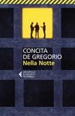 Nella notte Libro di  Concita De Gregorio