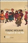 I ragazzi di via Pál Libro di  Ferenc Molnár