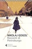 Racconti di Pietroburgo Libro di  Nikolaj Gogol'