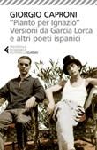 «Pianto per Ignazio». Versioni da García Lorca e altri poeti ispanici Libro di