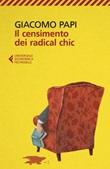 Il censimento dei radical chic Ebook di  Giacomo Papi