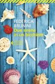 Due sirene in un bicchiere Ebook di  Federica Brunini